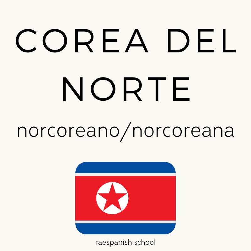 Corea del Norte: norcoreano/norcoreana